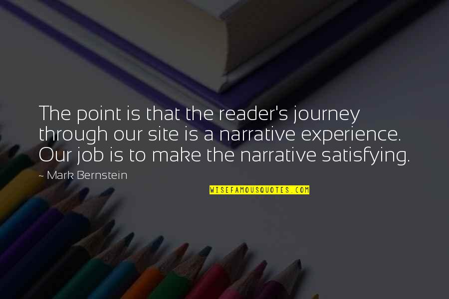 Funny Kashmiri Quotes By Mark Bernstein: The point is that the reader's journey through