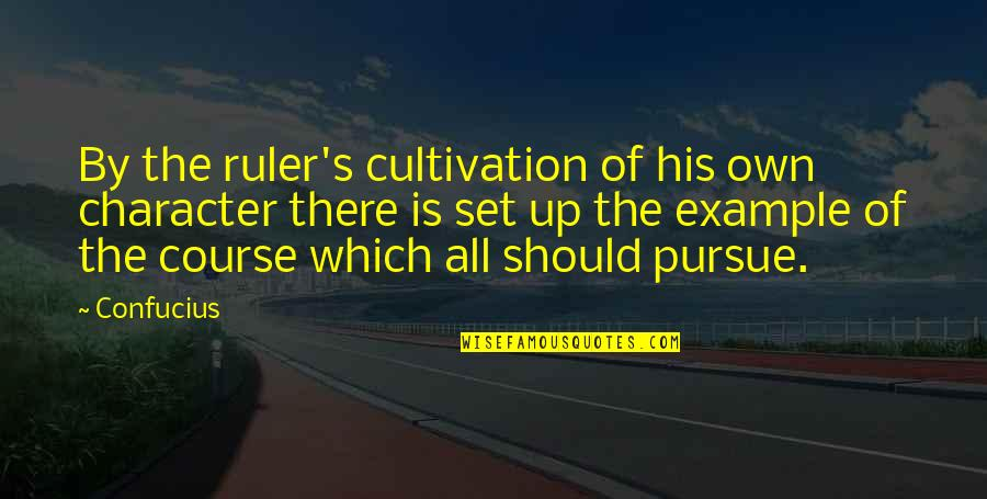 Funny Love Quotes By Confucius: By the ruler's cultivation of his own character
