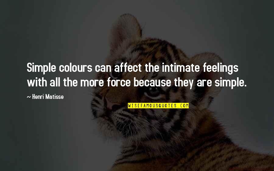 Funny Marco Polo Quotes By Henri Matisse: Simple colours can affect the intimate feelings with