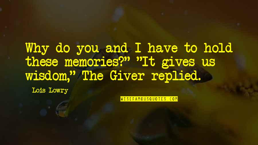 Funny Movie Star Quotes By Lois Lowry: Why do you and I have to hold
