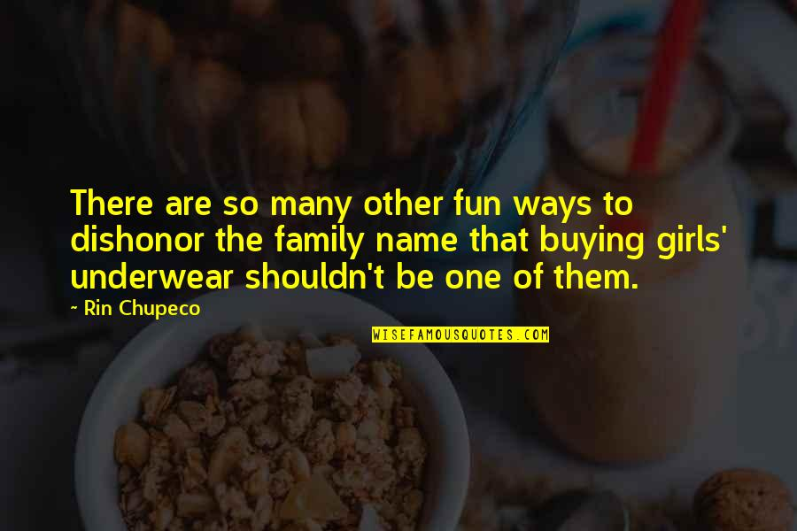 Funny Name Quotes By Rin Chupeco: There are so many other fun ways to