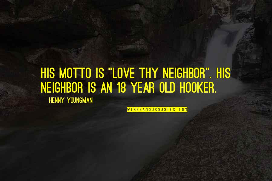 Funny Neighbor Quotes Top 6 Famous Quotes About Funny Neighbor