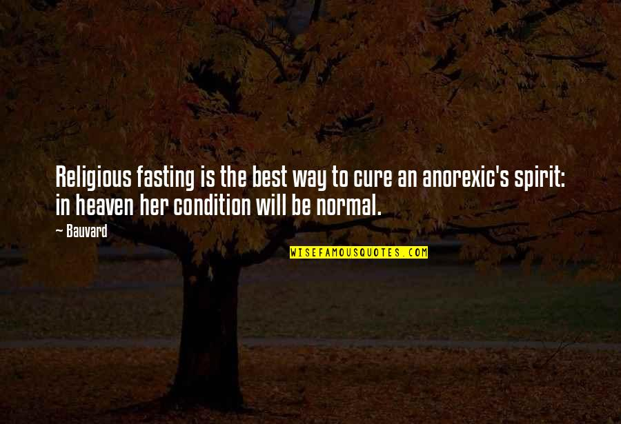 Funny Not Normal Quotes By Bauvard: Religious fasting is the best way to cure