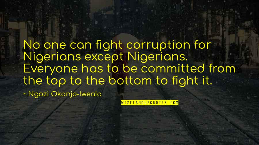 Funny Note Self Quotes By Ngozi Okonjo-Iweala: No one can fight corruption for Nigerians except