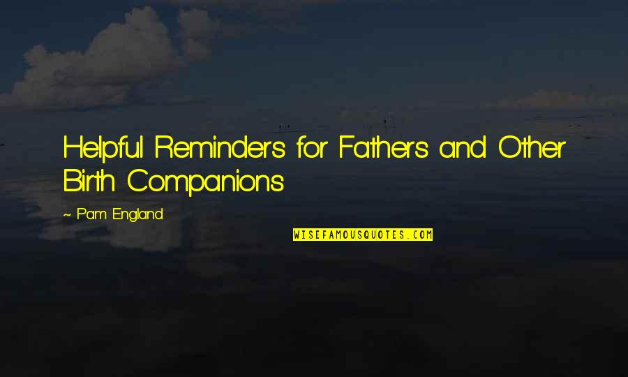 Funny Over 50 Quotes By Pam England: Helpful Reminders for Fathers and Other Birth Companions