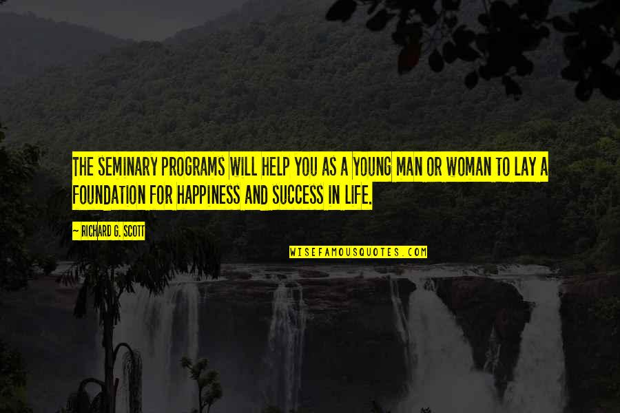 Funny Pocket Quotes By Richard G. Scott: The seminary programs will help you as a