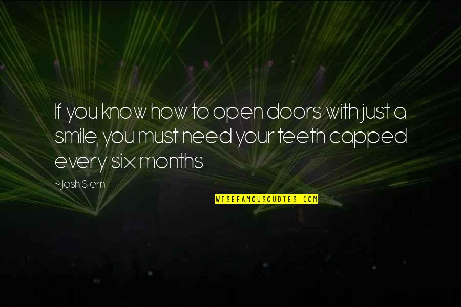 Funny Random Quotes By Josh Stern: If you know how to open doors with