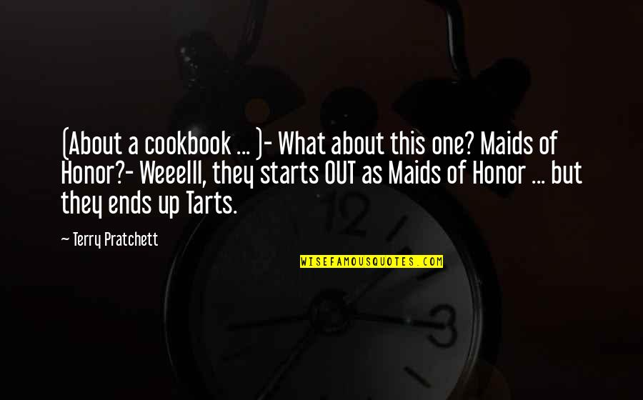 Funny Random Quotes By Terry Pratchett: (About a cookbook ... )- What about this