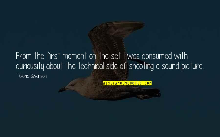 Funny Red White And Blue Quotes By Gloria Swanson: From the first moment on the set I