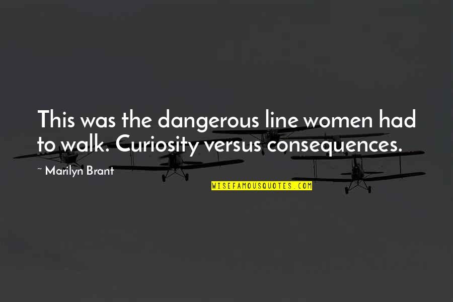 Funny Slapping Quotes By Marilyn Brant: This was the dangerous line women had to