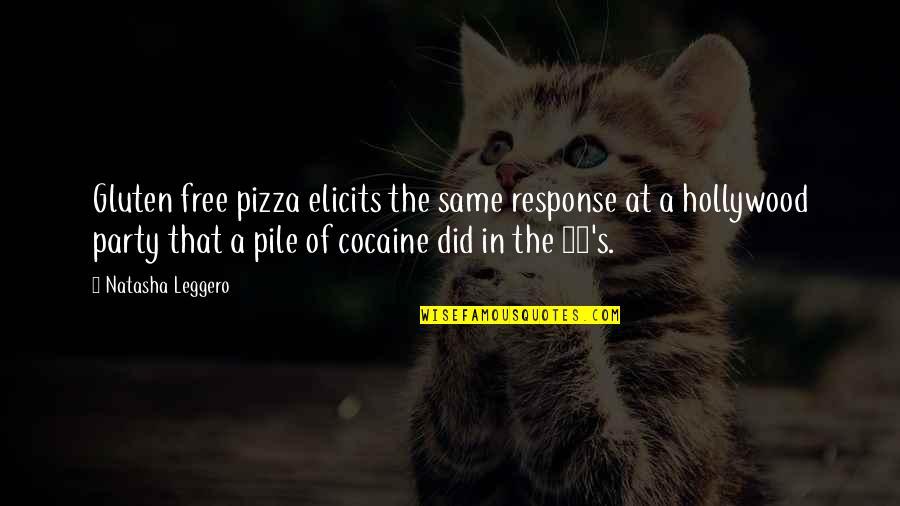 Funny Sms Text Quotes By Natasha Leggero: Gluten free pizza elicits the same response at