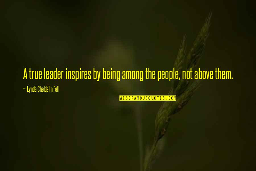Funny Speedo Quotes By Lynda Cheldelin Fell: A true leader inspires by being among the