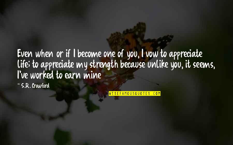 Funny St Patricks Day Quotes By S.R. Crawford: Even when or if I become one of