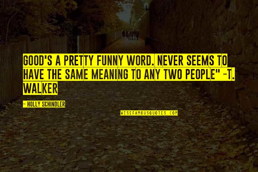 Funny Two Word Quotes Top 18 Famous Quotes About Funny Two Word