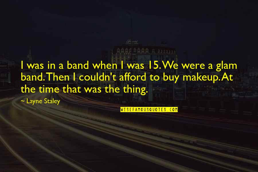 Funny Typography Quotes By Layne Staley: I was in a band when I was