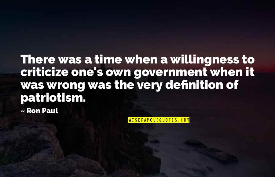 Funny Voice Quotes By Ron Paul: There was a time when a willingness to