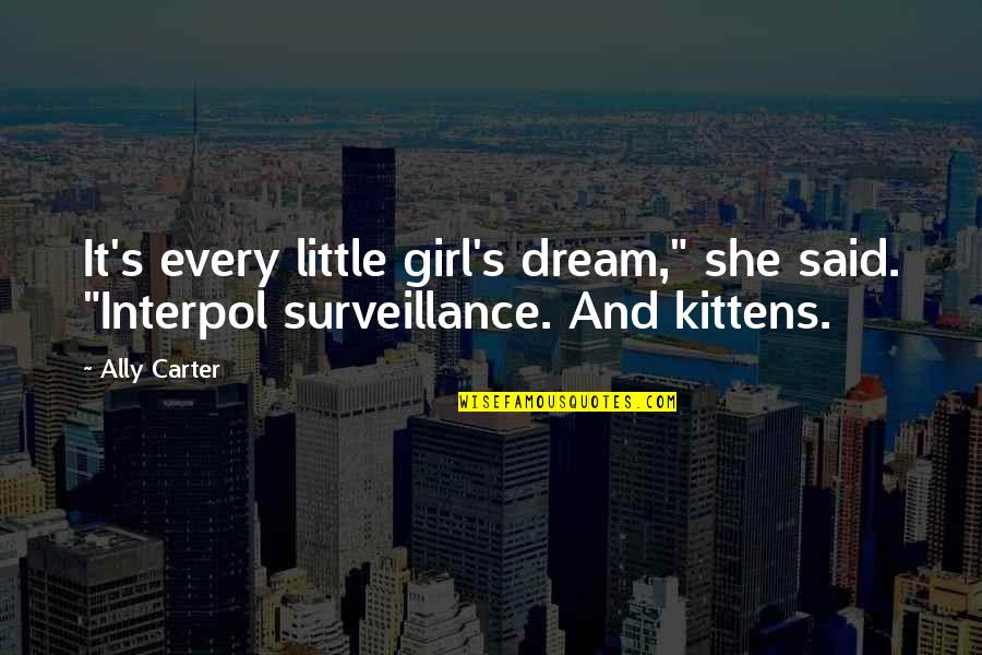 """Funny Waterfalls Quotes By Ally Carter: It's every little girl's dream,"""" she said. """"Interpol"""