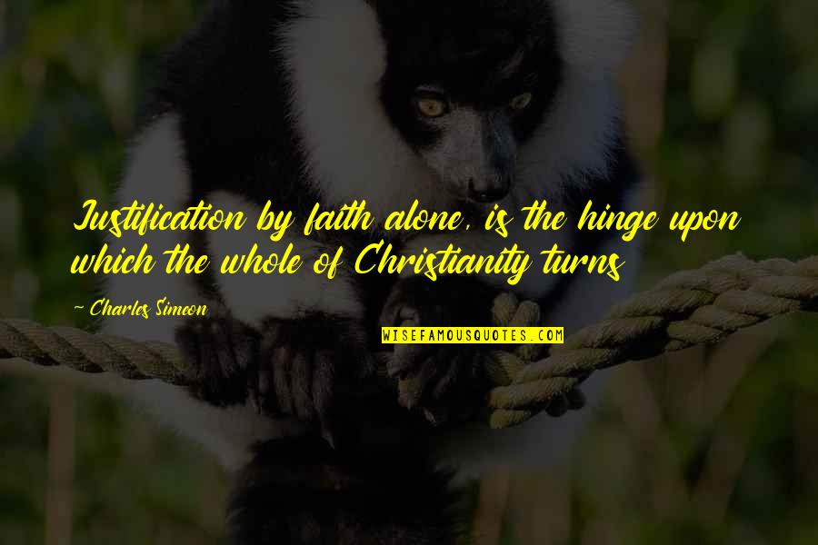 Funny Waterfalls Quotes By Charles Simeon: Justification by faith alone, is the hinge upon