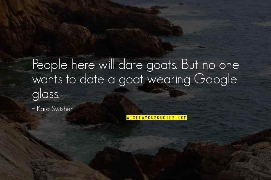 Funny Workaholics Quotes By Kara Swisher: People here will date goats. But no one