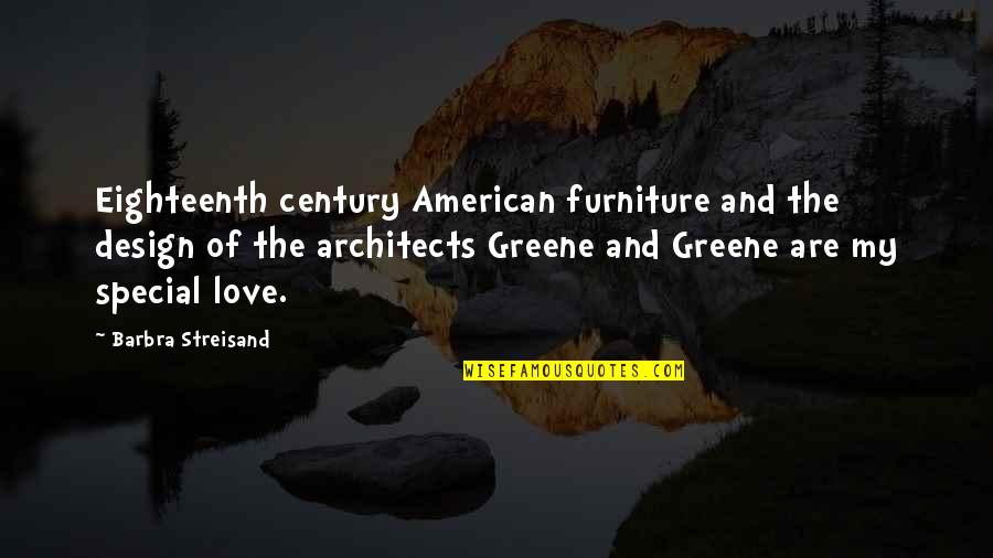 Furniture Quotes By Barbra Streisand: Eighteenth century American furniture and the design of