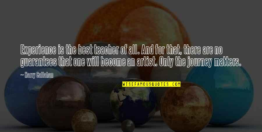 Fury Quotes And Quotes By Harry Callahan: Experience is the best teacher of all. And