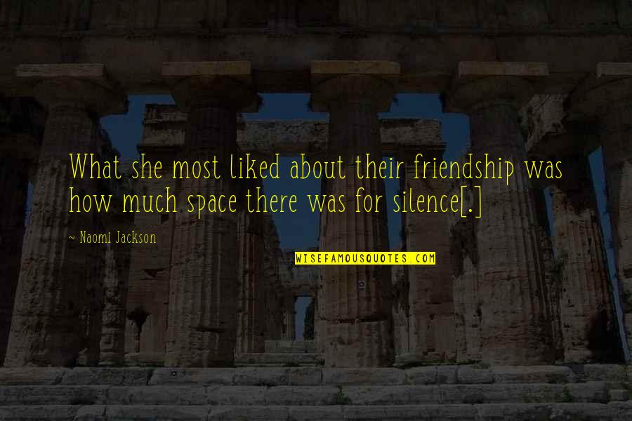 Galahad Threepwood Quotes By Naomi Jackson: What she most liked about their friendship was