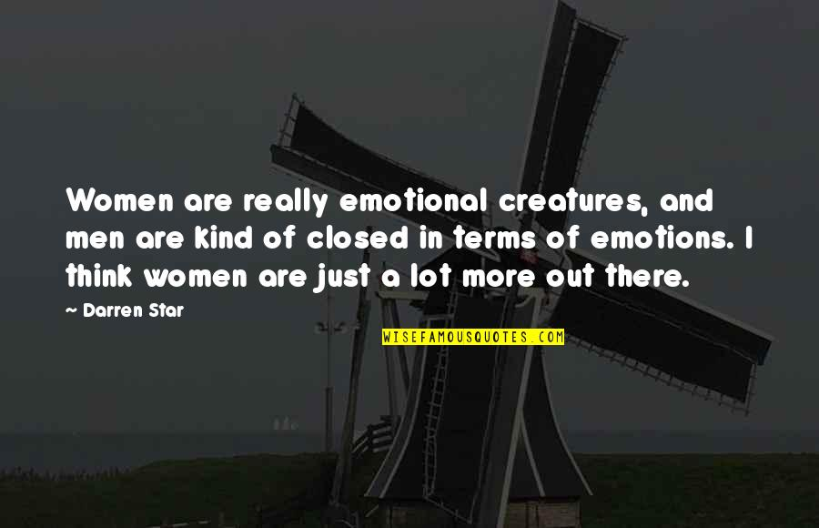 Galaxy S3 Cases Quotes By Darren Star: Women are really emotional creatures, and men are