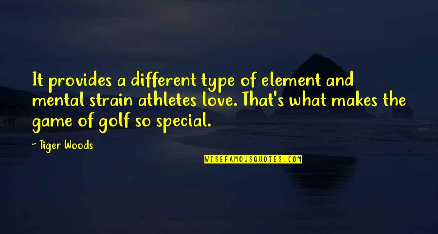 Game Of Love Quotes By Tiger Woods: It provides a different type of element and