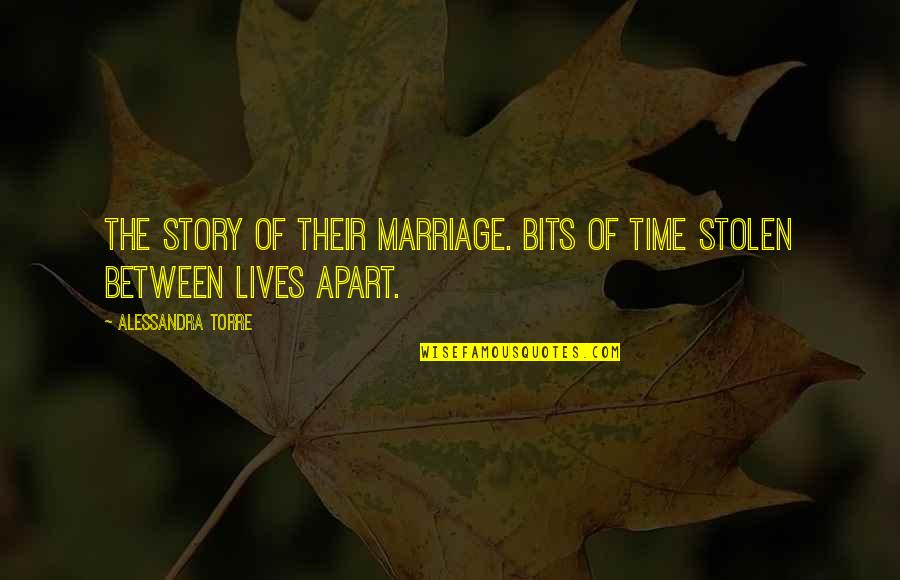 Game Of Throne Quotes By Alessandra Torre: The story of their marriage. Bits of time