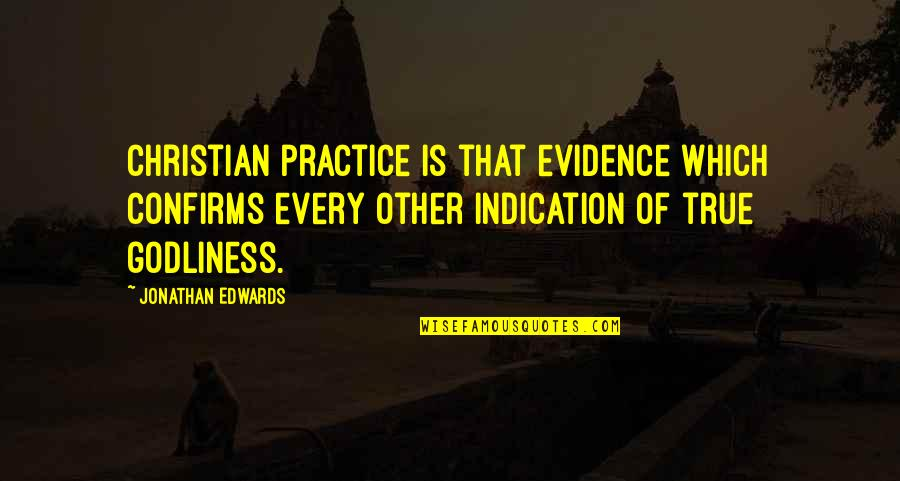 Garden Stepping Stones With Quotes By Jonathan Edwards: Christian practice is that evidence which confirms every