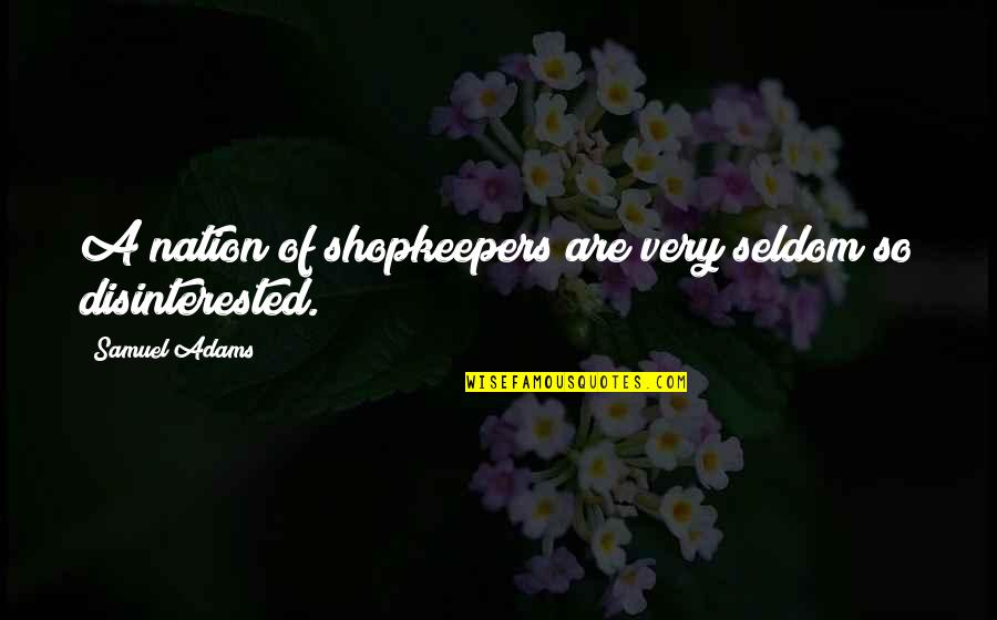 Garden Stepping Stones With Quotes By Samuel Adams: A nation of shopkeepers are very seldom so