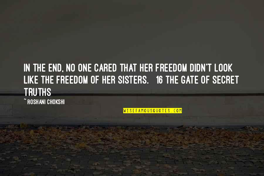Gate Quotes By Roshani Chokshi: In the end, no one cared that her