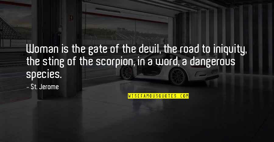 Gate Quotes By St. Jerome: Woman is the gate of the devil, the