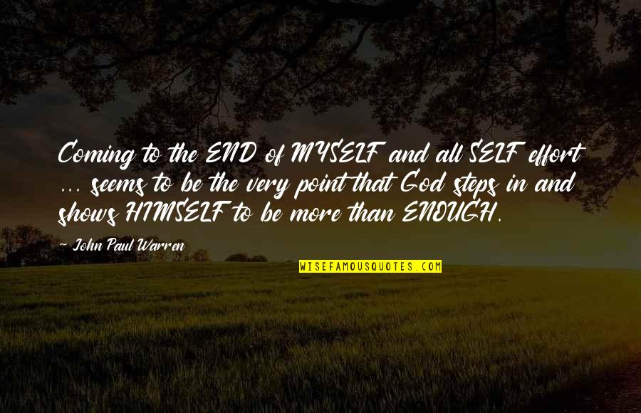 Gatsby Making Money Quotes By John Paul Warren: Coming to the END of MYSELF and all