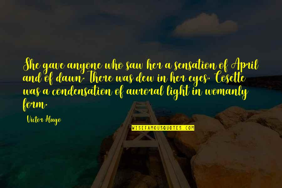 Gave Quotes By Victor Hugo: She gave anyone who saw her a sensation