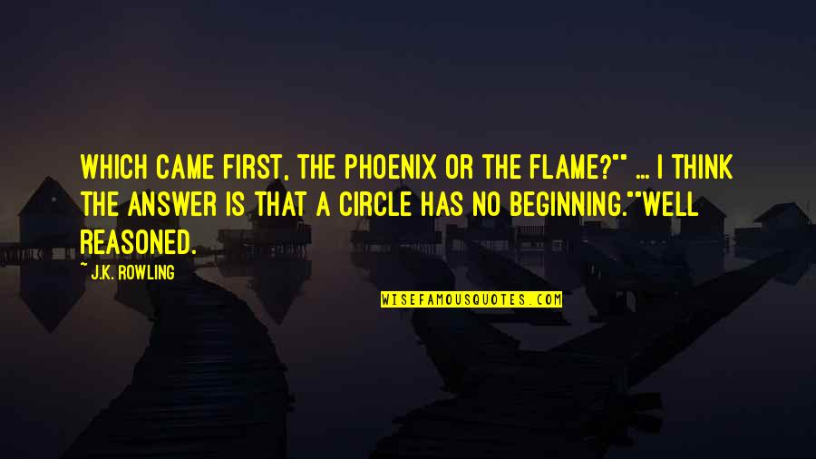 """Gavrilo Princip Quotes By J.K. Rowling: Which came first, the phoenix or the flame?"""""""""""