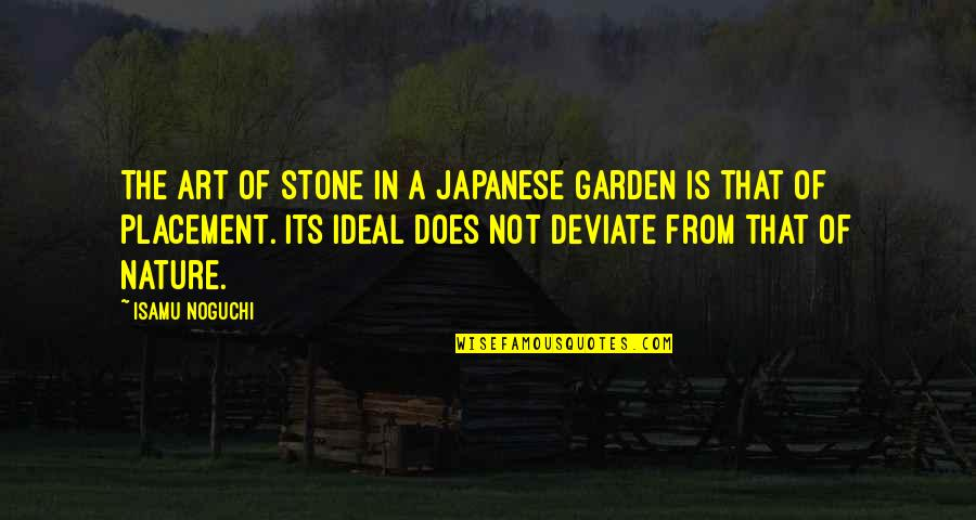 Geek Farewell Quotes By Isamu Noguchi: The art of stone in a Japanese garden