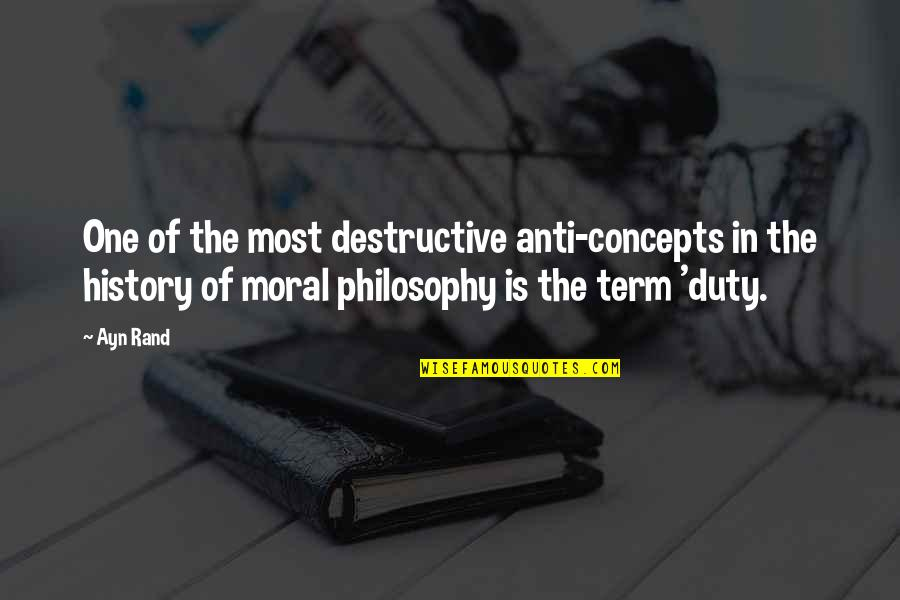General Welsh Quotes By Ayn Rand: One of the most destructive anti-concepts in the
