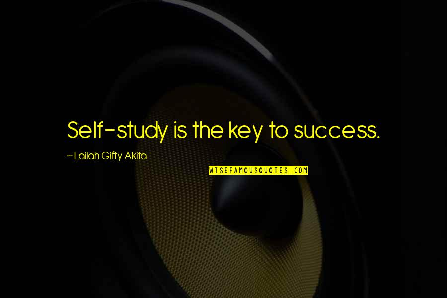 Gentleman Rules Quotes By Lailah Gifty Akita: Self-study is the key to success.