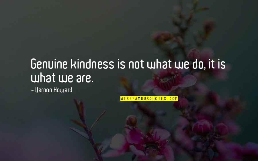 Genuine Kindness Quotes Top 18 Famous Quotes About Genuine Kindness