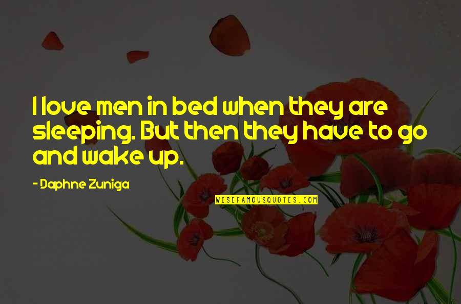 George Mason Memorial Quotes By Daphne Zuniga: I love men in bed when they are