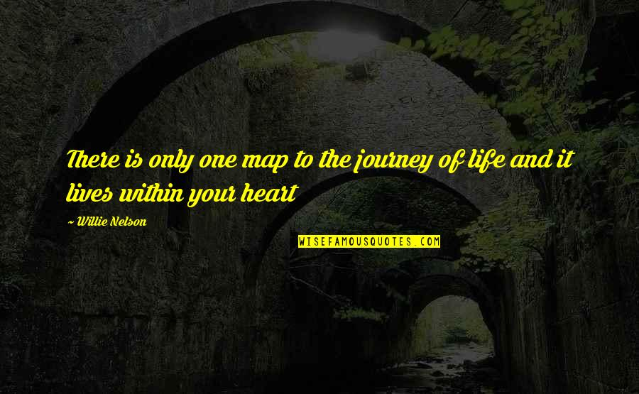 Gern Quotes By Willie Nelson: There is only one map to the journey