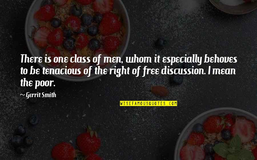 Gerrit's Quotes By Gerrit Smith: There is one class of men, whom it