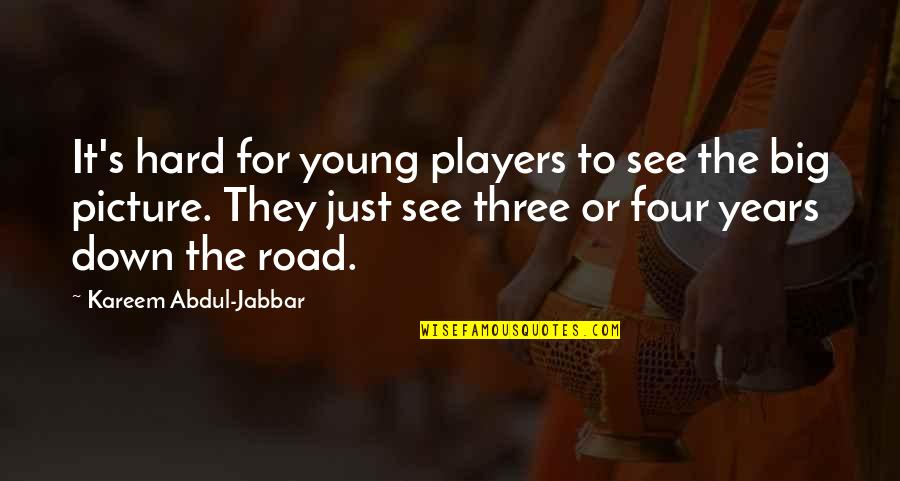 Get A Clue Memorable Quotes By Kareem Abdul-Jabbar: It's hard for young players to see the