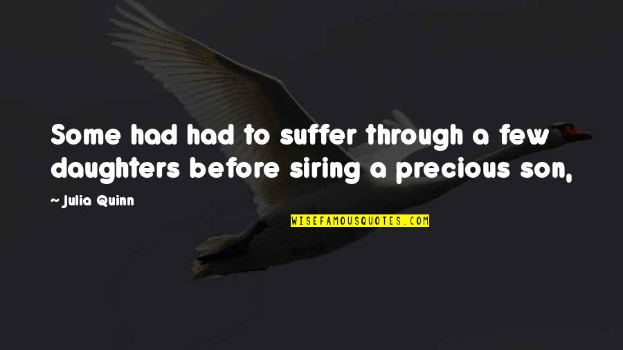 Getting Into People's Business Quotes By Julia Quinn: Some had had to suffer through a few