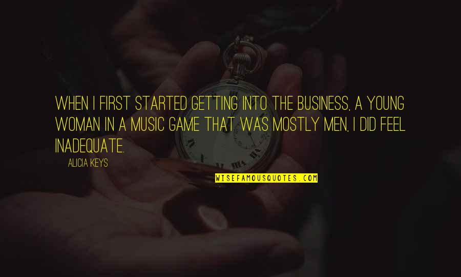Getting Started Quotes By Alicia Keys: When I first started getting into the business,