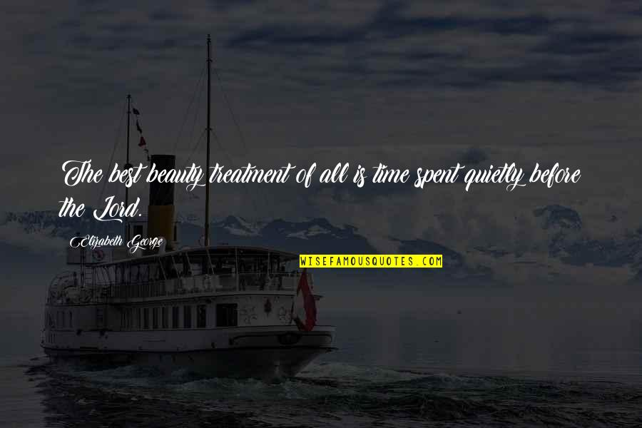 Gezimmert Quotes By Elizabeth George: The best beauty treatment of all is time