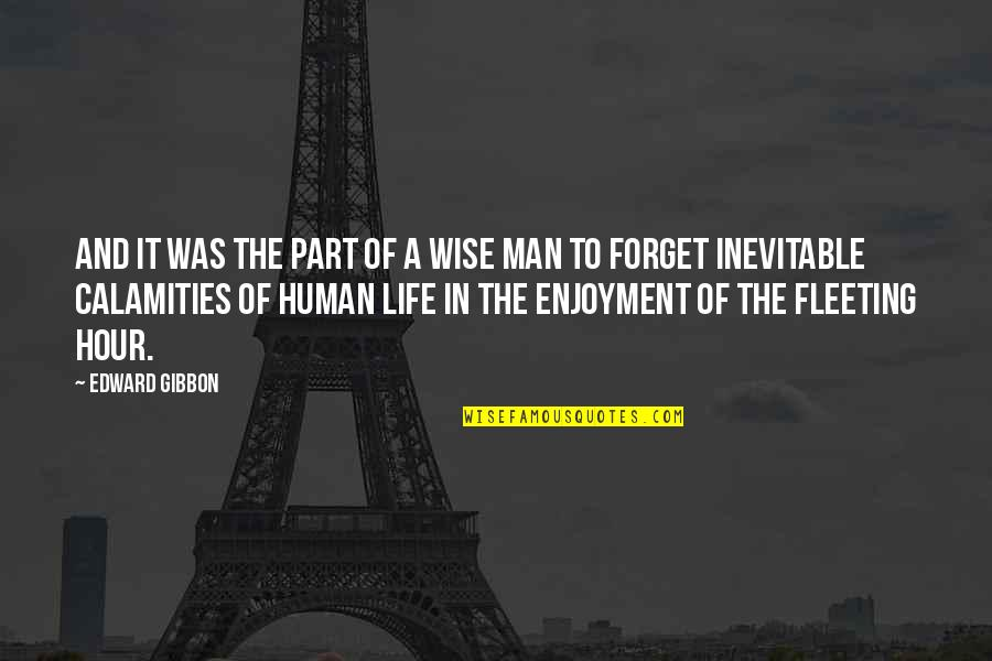 Gibbon Edward Quotes By Edward Gibbon: And it was the part of a wise