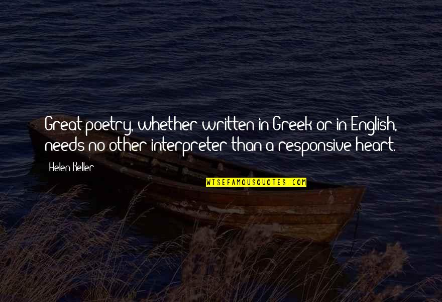 Gibran Lebanon Quotes By Helen Keller: Great poetry, whether written in Greek or in