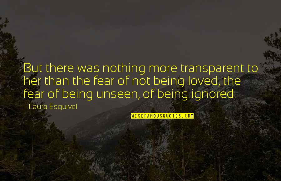 Gibran Lebanon Quotes By Laura Esquivel: But there was nothing more transparent to her